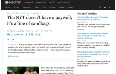 http://gigaom.com/2011/08/12/the-nyt-doesnt-have-a-paywall-its-a-line-of-sandbags/