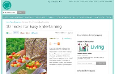 http://www.marthastewart.com/274187/10-tricks-for-easy-entertaining