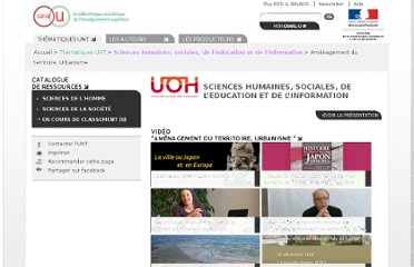 http://www.canal-u.tv/themes/sciences_humaines_sociales_de_l_education_et_de_l_information/sciences_de_la_societe/geographie_amenagement/amenagement_du_territoire_urbanisme#catalogue