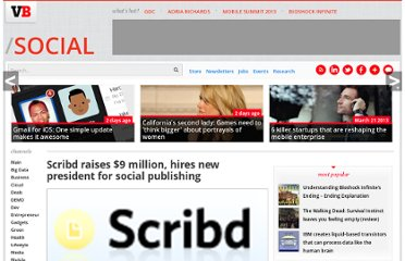 http://venturebeat.com/2008/12/19/scribd-raises-9-million-hires-new-president-for-social-publishing/