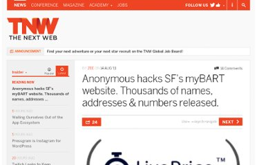 http://thenextweb.com/insider/2011/08/14/anonymous-hacks-sfs-mybart-website-thousands-of-names-addresses-numbers-released/