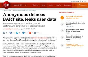 http://news.cnet.com/8301-1023_3-20092221-93/anonymous-defaces-bart-site-leaks-user-data/