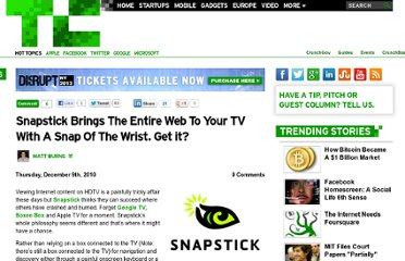 http://techcrunch.com/2010/12/09/snapstick-brings-the-entire-web-to-your-tv-with-a-snap-of-the-wrist-get-it/