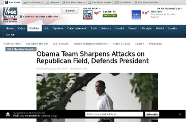 http://www.foxnews.com/politics/2011/08/14/obama-team-sharpens-attacks-across-republican-field/