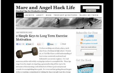 http://www.marcandangel.com/2007/10/20/2-simple-keys-to-long-term-exercise-motivation/