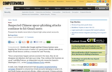 http://www.computerworld.com/s/article/9219155/Suspected_Chinese_spear_phishing_attacks_continue_to_hit_Gmail_users