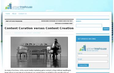 https://uptowntreehouse.com/blog/2011/03/content-curation-versus-content-creation/