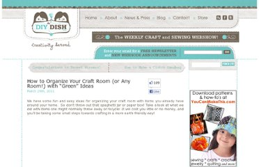 http://www.thediydish.com/2011/03/how-to-organize-your-craft-room-or-any-room-with-green-ideas/