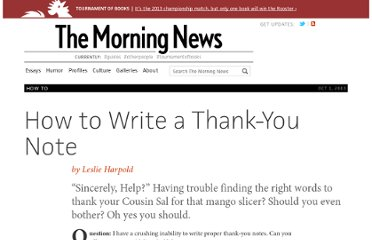 http://www.themorningnews.org/article/how-to-write-a-thank-you-note