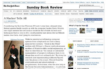 http://www.nytimes.com/2011/08/14/books/review/ghost-in-the-wires-by-kevin-mitnick-with-william-l-simon-book-review.html?src=recg