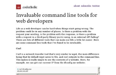 http://www.coderholic.com/invaluable-command-line-tools-for-web-developers/