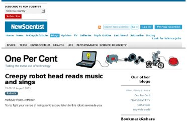 http://www.newscientist.com/blogs/onepercent/2011/08/creepy-robot-head-reads-music.html