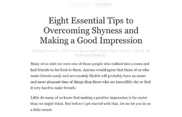 http://zenhabits.net/eight-essential-tips-to-overcoming-shyness-and-making-a-good-impression/