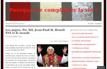 http://pourquoisecompliquerlavie.wordpress.com/2009/12/28/les-papes-pie-xii-jean-paul-ii-benoit-xvi-et-le-monde/