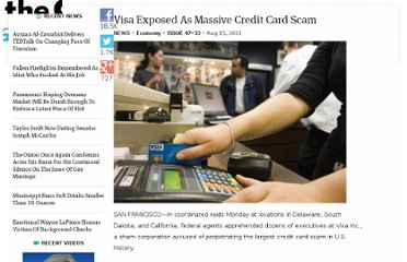 http://www.theonion.com/articles/visa-exposed-as-massive-credit-card-scam,21136/