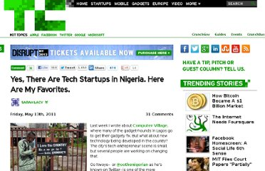 http://techcrunch.com/2011/05/13/yes-there-are-tech-startups-in-nigeria-here-are-my-favorites/