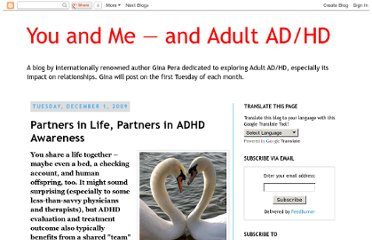 http://adultadhdrelationships.blogspot.com/2009/12/partners-in-life-partners-in-evaluating.html