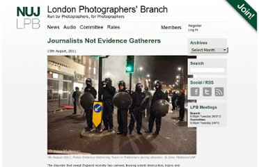 http://londonphotographers.org/2011/08/journalists-not-evidence-gatherers/