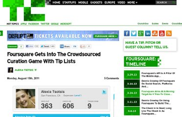 http://techcrunch.com/2011/08/15/foursquare-gets-into-the-crowdsourced-curation-game-with-tips-lists/