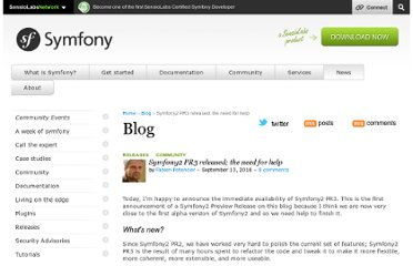 http://symfony.com/blog/symfony2-pr3-released-the-need-for-help
