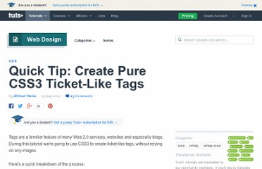 http://webdesign.tutsplus.com/tutorials/htmlcss-tutorials/quick-tip-create-pure-css3-ticket-like-tags/