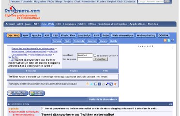 http://www.developpez.net/forums/d894483/webmasters-developpement-web/general-conception-web/apis-reseaux-sociaux/twitter/tweet-anywhere-twitter-externalise-site-micro-blogging-arrivera-t-coloniser-web/
