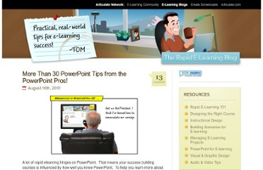 http://www.articulate.com/rapid-elearning/more-than-30-powerpoint-tips-from-the-powerpoint-pros/