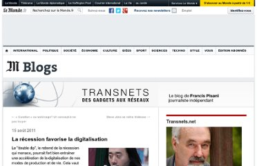 http://pisani.blog.lemonde.fr/2011/08/15/la-recession-favorise-la-digitalisation/