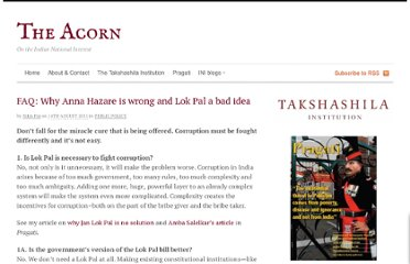 http://acorn.nationalinterest.in/2011/08/14/faq-why-is-anna-hazare-wrong-and-lok-pal-a-bad-idea/