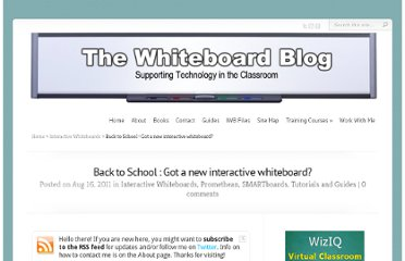 http://www.whiteboardblog.co.uk/2011/08/back-to-school-got-a-new-interactive-whiteboard-2/