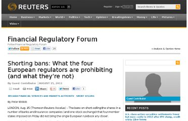 http://blogs.reuters.com/financial-regulatory-forum/2011/08/15/shorting-bans-what-the-four-european-regulators-are-prohibiting-and-what-theyre-not/
