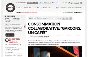 http://owni.fr/2011/08/16/consommation-collaborative-%c2%ab%c2%a0garcons-un-cafe-%c2%a0%c2%bb-starbucks-carte/