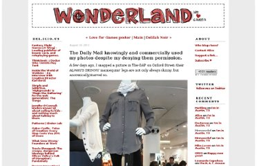 http://www.wonderlandblog.com/wonderland/2011/08/the-daily-mail-knowingly-and-commercially-used-my-photos-despite-my-denying-them-permission.html
