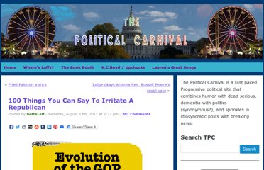 http://thepoliticalcarnival.net/2011/08/13/100-things-you-can-say-to-irritate-a-republican/