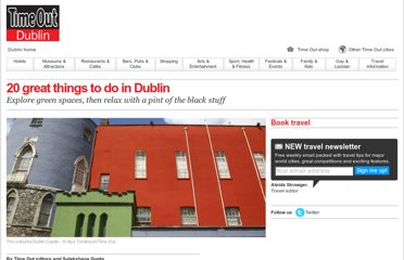 http://www.timeout.com/dublin/features/47/20-great-things-to-do-in-dublin