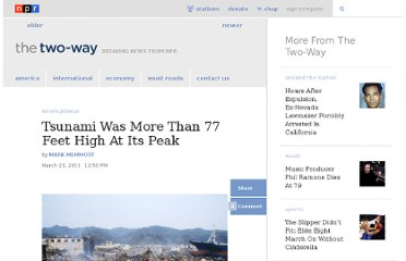 http://www.npr.org/blogs/thetwo-way/2011/03/23/134793643/tsunami-was-more-than-77-feet-high-at-its-peak