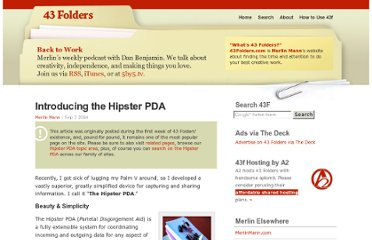 http://www.43folders.com/2004/09/03/introducing-the-hipster-pda#related