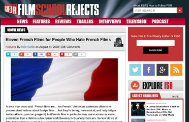 http://www.filmschoolrejects.com/features/eleven-french-films-for-people-who-hate-french-films.php