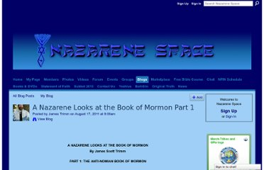 http://nazarenespace.com/profiles/blogs/a-nazarene-looks-at-the-book-of-mormon-part-1?xg_source=shorten_twitter