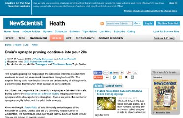 http://www.newscientist.com/article/dn20803-brains-synaptic-pruning-continues-into-your-20s.html