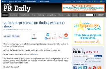 http://www.prdaily.com/Main/Articles/20_bestkept_secrets_for_finding_content_to_share_9257.aspx