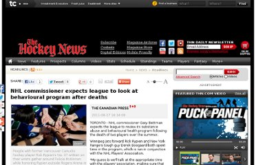 http://www.thehockeynews.com/articles/41543-NHL-commissioner-expects-league-to-look-at-behavioural-program-after-deaths.html