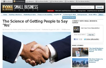 http://smallbusiness.foxbusiness.com/legal-hr/2011/08/03/science-getting-people-to-say-yes/