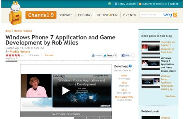 http://channel9.msdn.com/Blogs/matthijs/Windows-Phone-7-Application-and-Game-Development-by-Rob-Miles