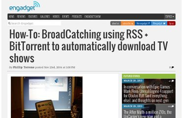 http://www.engadget.com/2004/11/23/how-to-broadcatching-using-rss-bittorrent-to-automatically/