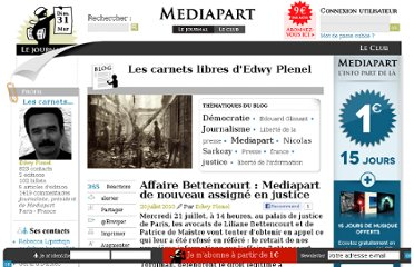 http://blogs.mediapart.fr/blog/edwy-plenel/200710/affaire-bettencourt-mediapart-de-nouveau-assigne-en-justice