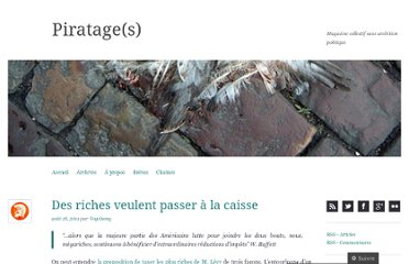 http://piratages.wordpress.com/2011/08/18/des-riches-veulent-passer-a-la-caisse/