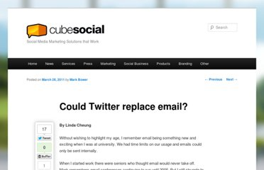 http://blog.cubesocial.com/2011/03/could-twitter-replace-email/