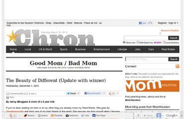 http://blog.chron.com/goodmombadmom/2010/12/the-beauty-of-different-update-with-winner/