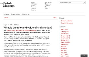 http://blog.britishmuseum.org/2011/08/17/what-is-the-role-and-value-of-crafts-today/